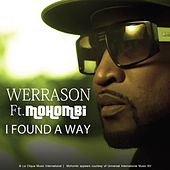 I Found a Way (feat. Mohombi) by Werra Son