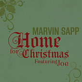 Home for Christmas (Featuring Joe) by Marvin Sapp