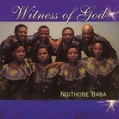 Ngithobe Baba by Witness