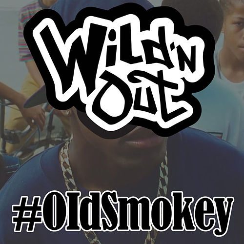 Old Smokey by Wild'n Out