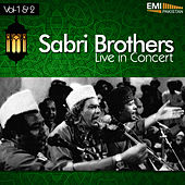 Sabri Brothers in Concert, Vol.1 & 2 by Sabri Brothers