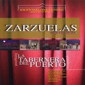 Zarzuelas Inolvidables: La Taberna del Puerto by Coro del Festival de Ópera de las Palmas de Gran Canaria