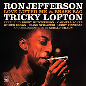 Ron Jefferson & Tricky Lofton. Love Lifted Me / Brass Bag by Tricky Lofton