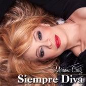 Siempre Diva by Miriam Cruz