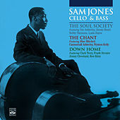 Sam Jones Cello & Bass. The Soul Society + the Chant + Down Home by Sam Jones