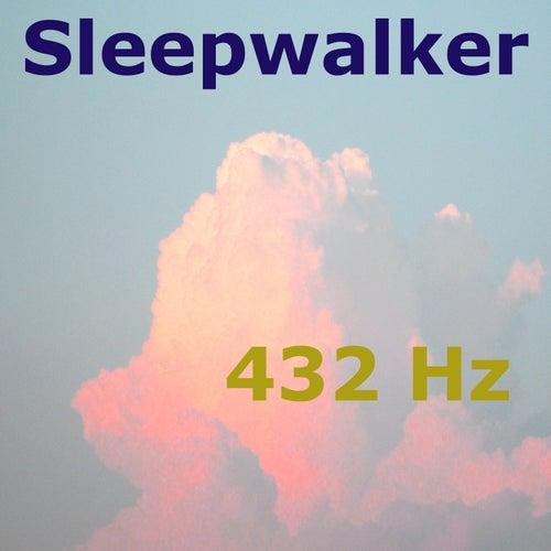 Sleepwalker (A Dream Life) by 432 Hz
