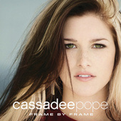 Frame By Frame by Cassadee Pope