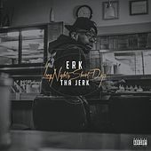 Long Nights, Short Days by Erk Tha Jerk