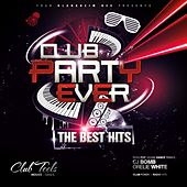 Club Party Ever by Various Artists
