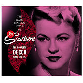 The Warm Singing Style of Jeri Southern. The Complete Decca Years 1951-1957 by Jeri Southern