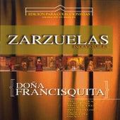 Zarzuelas Inolvidables: Doña Francisquita by Coro del Festival de Ópera de las Palmas de Gran Canaria