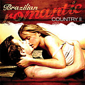 Brazilian Romantic Country, Vol 2 by Various Artists