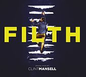 Filth - OST von Clint Mansell