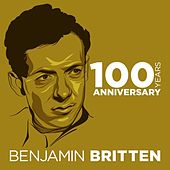Benjamin Britten 100 Years Anniversary by Various Artists