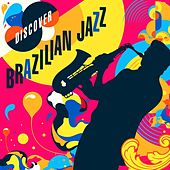 Discover Latin Jazz by Various Artists