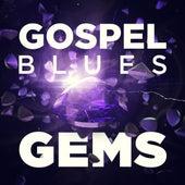 Gospel Blues Gems by Various Artists