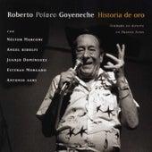 Historia de Oro by Roberto Goyeneche