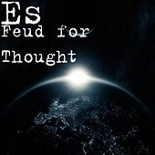 Feud for Thought by Es