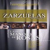 Zarzuelas Inolvidables: La del Manojo de Rosas by Coro del Festival de Ópera de las Palmas de Gran Canaria