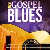 Best - Gospel Blues von Various Artists