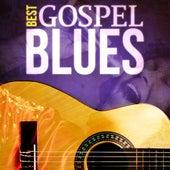 Best - Gospel Blues by Various Artists