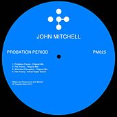 Probation Period - Single by John Mitchell