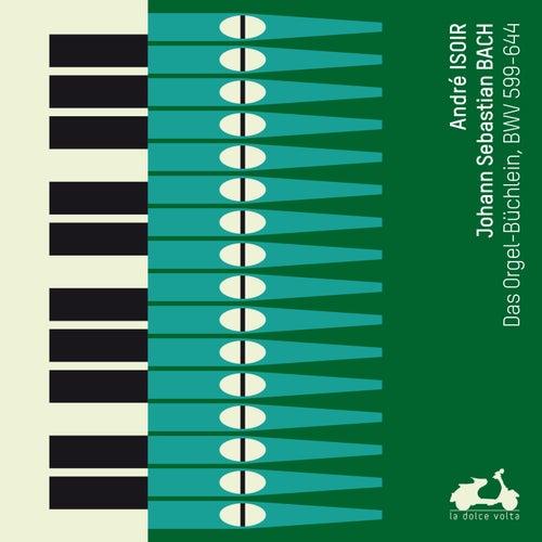 J.S. Bach: Orgelbüchlein BWV599-644 by André Isoir