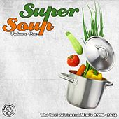 Super Soup, Vol. 1 (The Best of Tanzan Music 2008-2013) by Various Artists