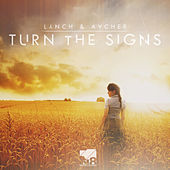 Turn the Signs by Lynch