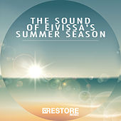 The Sound of Eivissa's Summer Season by Various Artists