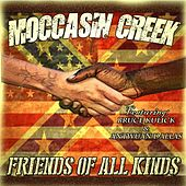 Friends of All Kinds (feat. Bruce Kulick & Antwuan Dallas) by Moccasin Creek