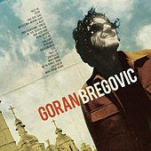Welcome to Goran Bregovic by Goran Bregovic