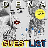 Guestlist - Single by Dena