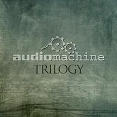 Trilogy by Audiomachine