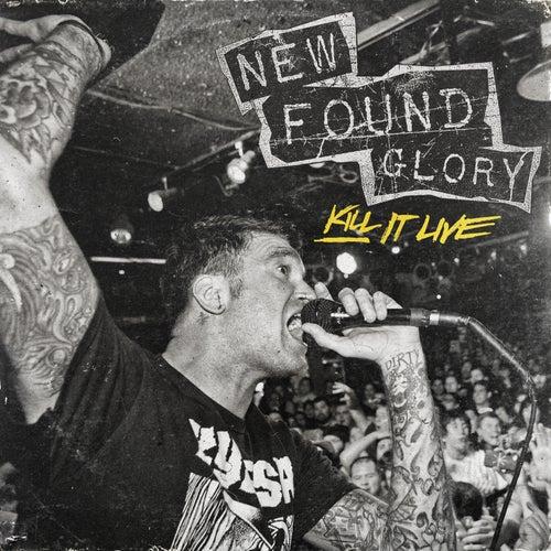 Kill It Live by New Found Glory