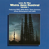 Live At The Watts Jazz Festival Volume 1 by Various Artists