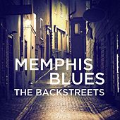 Memphis Blues: The Backstreets by Various Artists