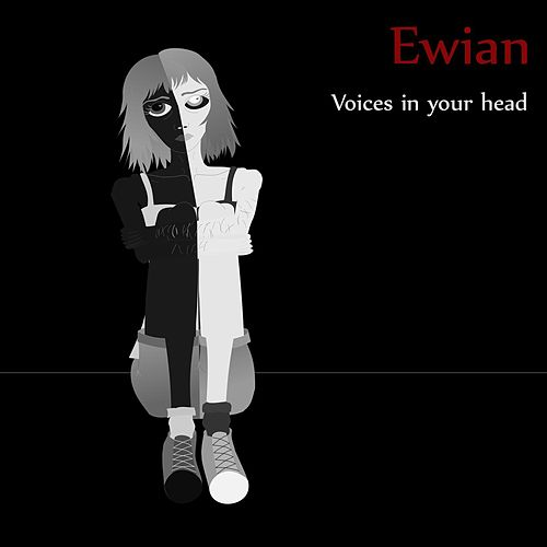 Voices in Your Head by Ewian