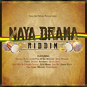 Naya Drama Riddim by Various Artists