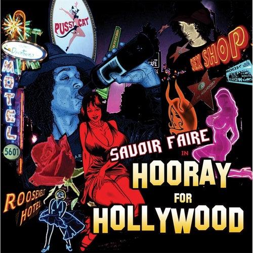 Hooray for Hollywood by Savoir Faire