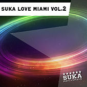 Suka Love Miami, Vol. 2 by Various Artists
