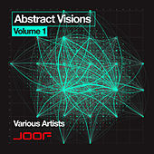 Abstract Visions - Volume 1 by Various Artists