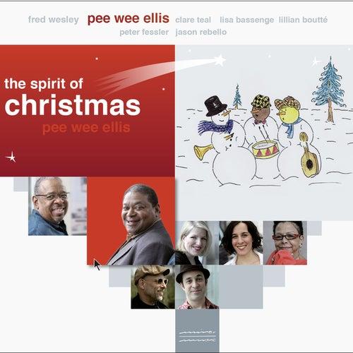 The Spirit of Christmas by Pee Wee Ellis