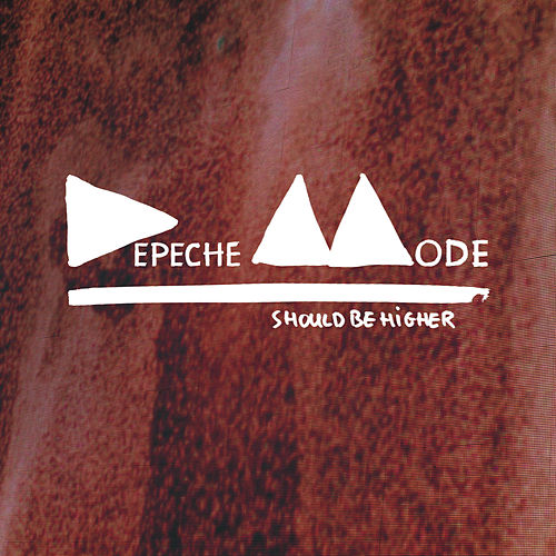 Should Be Higher by Depeche Mode