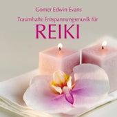 Reiki: Musik für erholsame Massagen by Gomer Edwin Evans