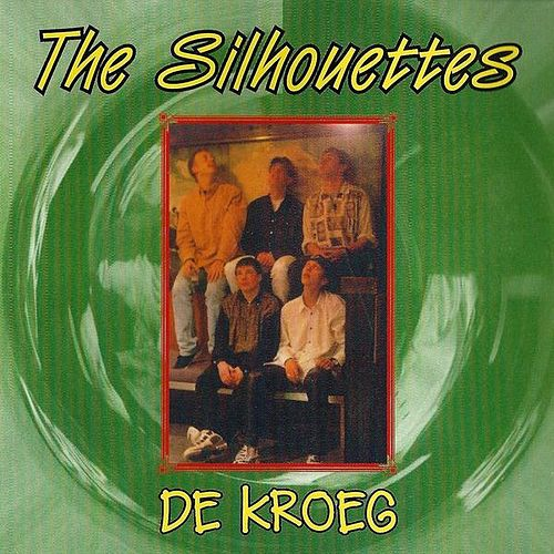 De Kroeg by The Silhouettes