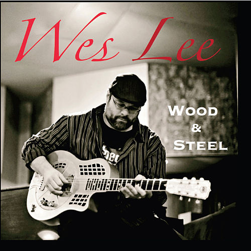 Wood & Steel by Wes Lee