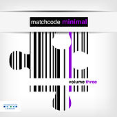 Matchcode Minimal, Vol. 3 by Various Artists