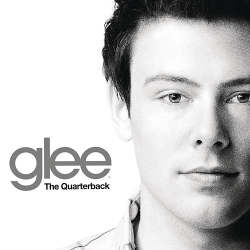 The Quarterback by Glee Cast
