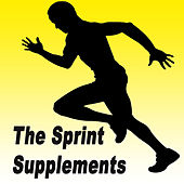 The Sprint Supplements - High Energy Dance Anthems to Get Your Pulse Racing by Various Artists